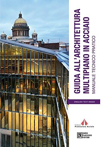 Guida all'architettura multipiano in acciaio: Manuale tecnico-pratico (Italian Edition)