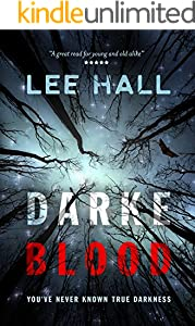 Darke Blood: You've never known true darkness (The Order of the Following Series)
