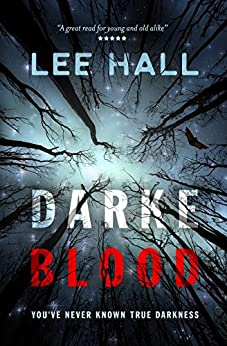 Darke Blood: You've never known true darkness (The Order of the Following Series) by [Lee Hall, Satin Publishing]