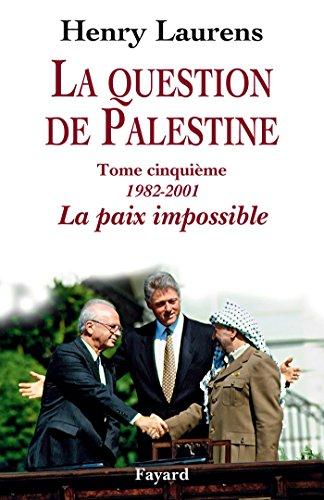 La question de Palestine, tome 5