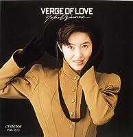 VERGE OF LOVE(ENGLISH VERSION)(SHM)(paper-sleeve)(remaster) by YOKO OGINOME (2010-04-21)