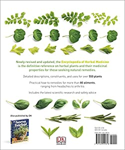 Encyclopedia of Herbal Medicine: 550 Herbs and Remedies for Common Ailments #1