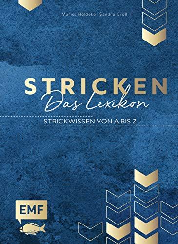 Stricken – Das Lexikon: Strickwissen von A bis Z
