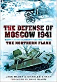 The Defense of Moscow 1941: The Northern Flank (English Edition)