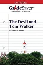GradeSaver (TM) ClassicNotes: The Devil and Tom Walker