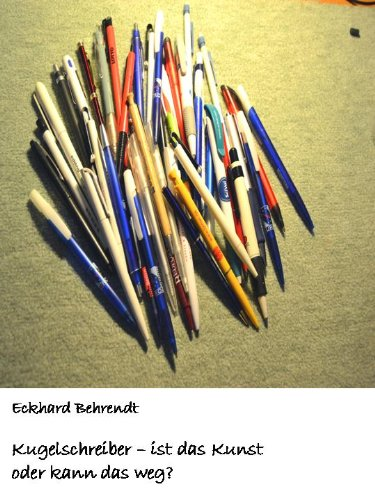 Mein Kugelschreiber – ist er Kunst oder kann er weg?