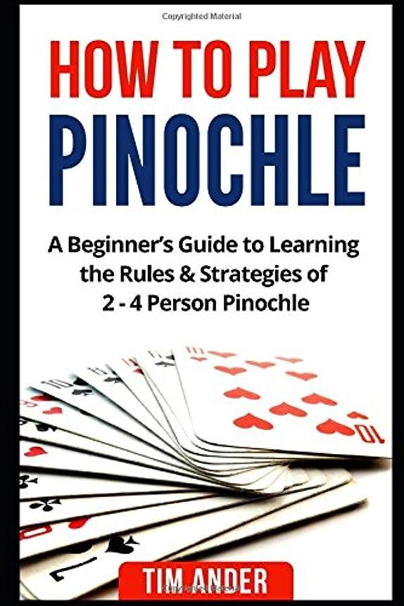 クック団結するバレーボールHow to Play Pinochle: A Beginner's Guide to Learning the Rules & Strategies of 2 - 4 Person Pinochle