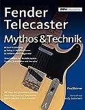 Fender Telecaster: Mythos & Technik