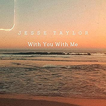 With You With Me