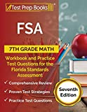 FSA 7th Grade Math Workbook and Practice Test Questions for the Florida Standards Assessment: [Seventh Edition]