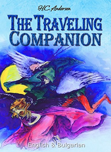 The Traveling Companion English Bulgarian Kindle Edition By H C Andersen Reference Kindle Ebooks Amazon Com