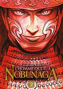 L'Homme qui tua Nobunaga Edition simple Tome 2
