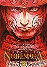 L'homme qui tua Nobunaga, tome 2 par Akechi