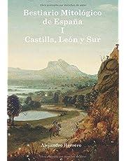 Bestiario Mitológico de España: Castilla, León y Sur