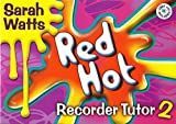 Red Hot Recorder Tutor 2 - Stude...