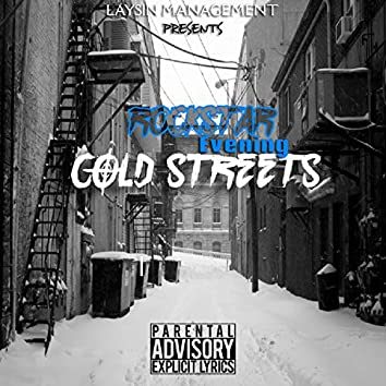 Cold Streets (feat. Rockstar Evening)