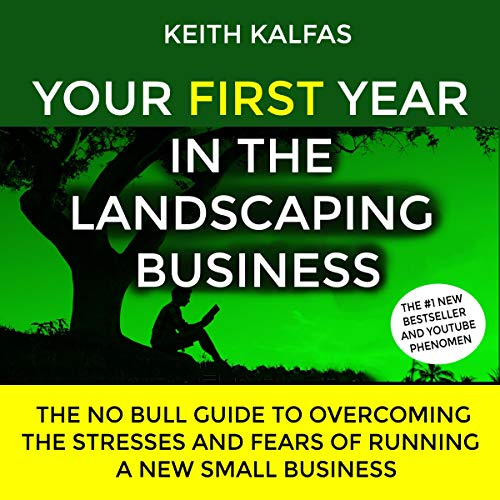 Your First Year in the Landscaping Business cover art