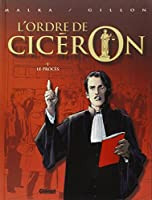 Le Procès (L'ordre de Cicéron, #1) 2723443353 Book Cover