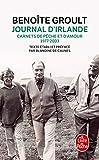 Journal d'Irlande - Carnets de pêche et d'amour, 1977-2003