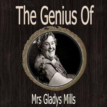 The Genius of Mrs Gladys Mills