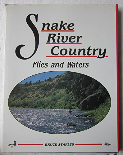 Snake River Country Flies and Waters