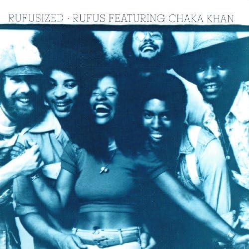 Rufus feat. Chaka Khan