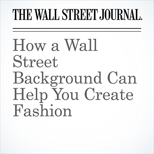 How a Wall Street Background Can Help You Create Fashion audiobook cover art