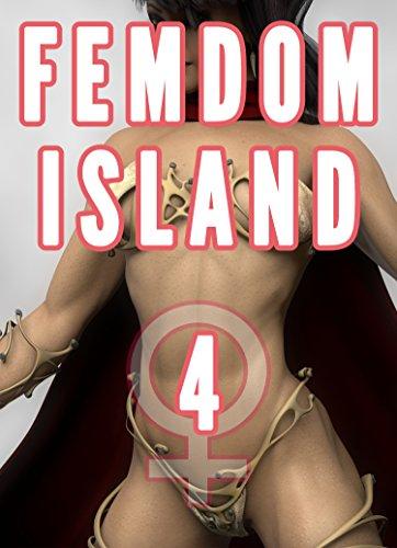 Femdom Island 4 (Amazon Warrior, Muscle, Giantess) (Femdom Discipline Book 7) (English Edition)