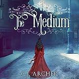 The Medium: Emily Chambers Spirit Medium Series, Book 1