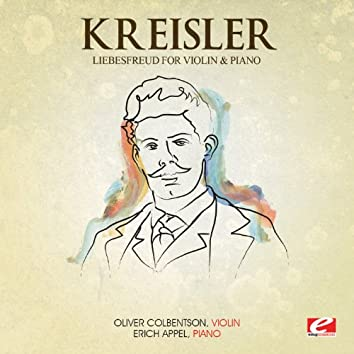 Kreisler: Liebesfreud for Violin and Piano (Digitally Remastered)