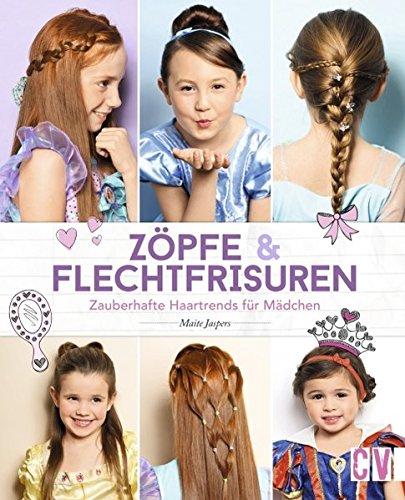 Zöpfe & Flechtfrisuren: Zauberhafte Haartrends für Mädchen