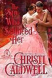 The Spy Who Seduced Her (The Brethren Book 1)