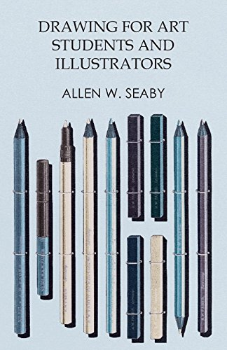 Drawing for Art Students and Illustrators (English Edition)