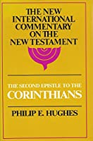 Second Epistle to the Corinthians (New International Commentary on the New Testament)