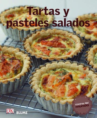 Tartas y pasteles salados (Cocina del mundo)