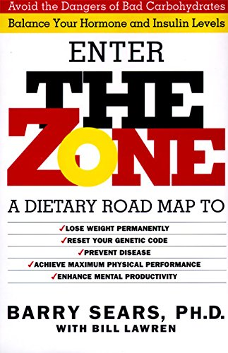 Image OfThe Zone: Revolutionary Life Plan To Put Your Body In Total Balance For Permanent Weight Loss