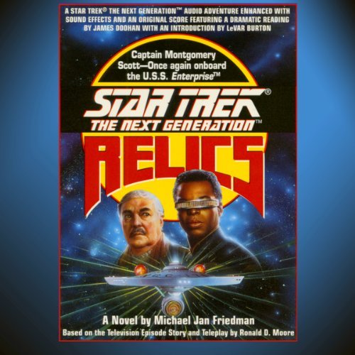 Star Trek, The Next Generation: Relics (Adapted) audiobook cover art