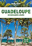 Guadeloupe En quelques jours 4ed (French Edition)