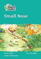 Level 3 – Small Nose (Collins Peapod Readers)