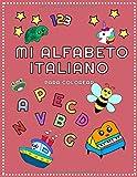 Mi alfabeto italiano para colorear: Colorea y escribe Letras, Imágenes y Números en italiano (con traducción en español) (Spanish Edition)