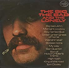 The Big, The Bad And The Lonely - Bill Wellings LP [Vinyl]