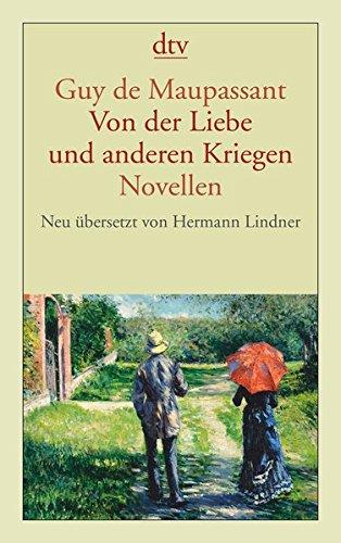 Von der Liebe und anderen Kriegen: Novellen