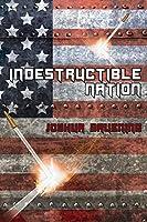 Indestructible Nation