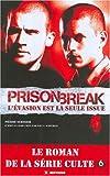 Prison Break - L'évasion est la seule issue