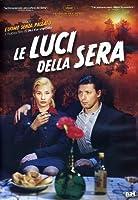 Le Luci Della Sera [Italian Edition]