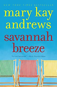 Savannah Breeze: A Novel (Weezie and Bebe Mysteries series Book 2) by [Mary Kay Andrews]