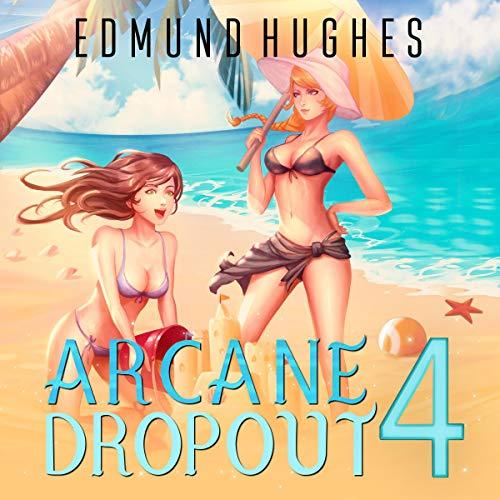 Arcane Dropout 4  By  cover art