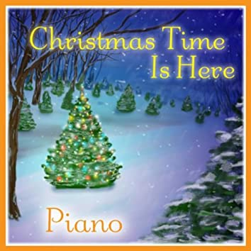 Christmas Time Is Here: Piano