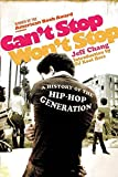 Can't Stop Won't Stop: A History of the Hip-Hop Generation (PICADOR USA)