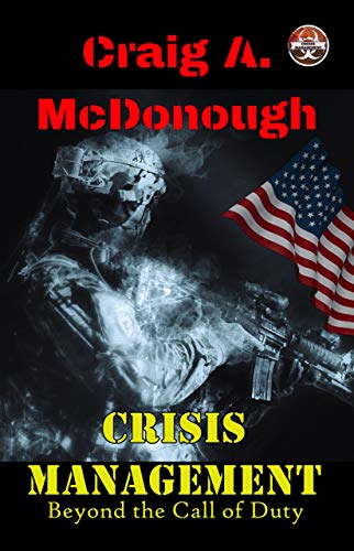 Crisis Management: Beyond The Call Of Duty by Craig McDonough ebook deal